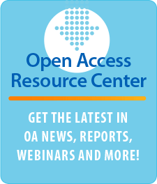 Open Access Resource Center - Get the latest in OA news, reports, webinars, and more!