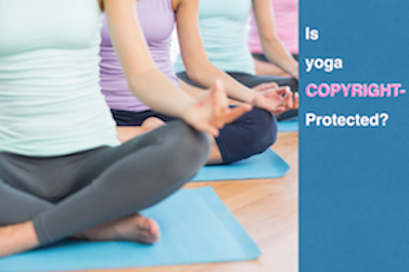 Is Yoga Copyright Protected?