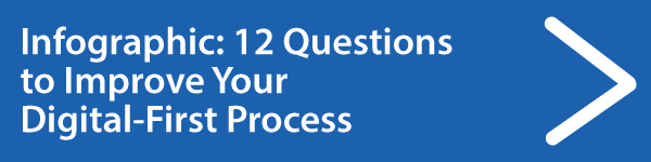 Download 12 Questions for Your Digital-First Process Infographic