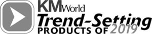 KMWorld Trend-Setting Products of 2019